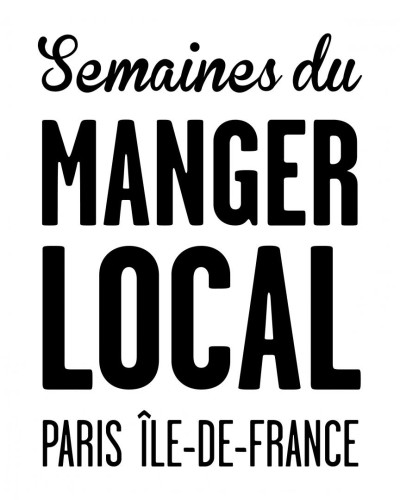 Semaines du Manger Local en île de France du 14 au 29 septembre