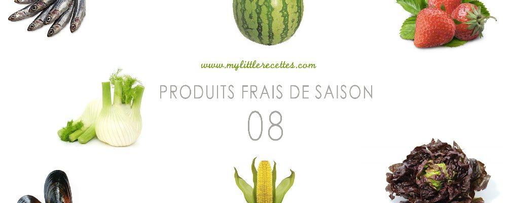 ao t fruits l gumes poissons et fruits de mer de saison my little recettes. Black Bedroom Furniture Sets. Home Design Ideas