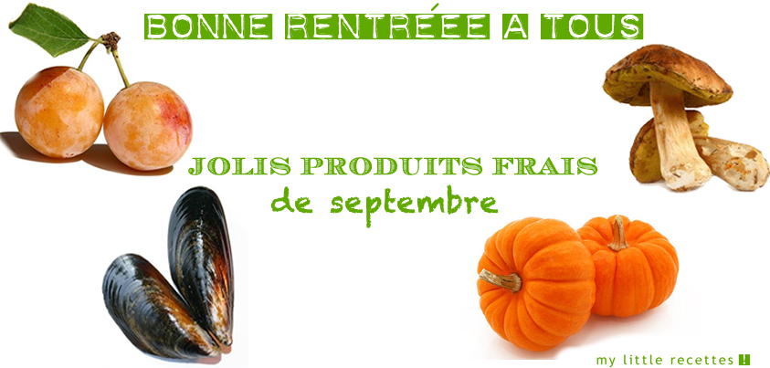 produits de saison septembre fruits l gumes my little recettes. Black Bedroom Furniture Sets. Home Design Ideas